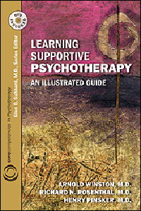 Learning Supportive Psychotherapy (With DVD-ROM)- An Illustrated Guide, Core Competencies inPsychotherapy