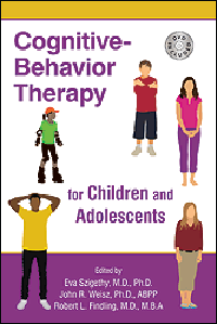 Cognitive-Behavior Therapy for Children & Adolescents(With DVD-ROM)