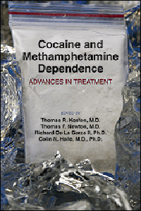 Cocaine & Methamphetamine Dependence- Advances in Treatment