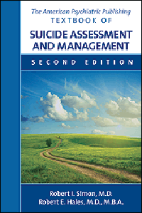 American Psychiatric Publishing Textbook ofSuicide Assessment & Management, 2nd ed.