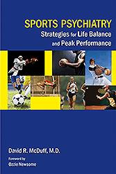 Sports Psychiatry Strategies for Life Balance & PeakPerformance