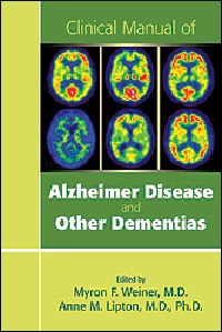 Clinical Manual of Alzheimer Disease & Other Dementias