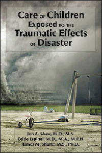 Care of Children Exposed to Traumatic Effects ofDisaster