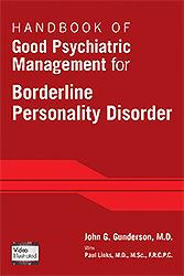 Handbook of Good Psychiatric Management for BorderlinePersonality Disorder