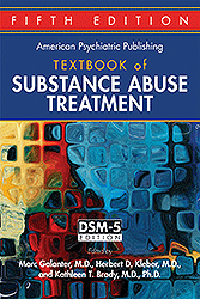 American Psychiatric Publishing Textbook ofSubstance Abuse Treatment, 5th ed.