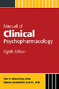 Manual of Clinical Psychopharmacology, 8th ed.