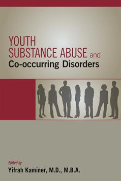 Youth Substance Abuse & Co-Occurring Disorders