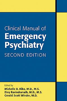 Clinical Manual of Emergency Psychiatry, 2nd ed.