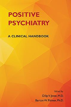 Positive Psychiatry- A Clinical Handbook(Vital Source E-Book)