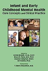Infant & Early Childhood Mental Health- Core Concepts & Clinical Practice(Vital Source E-Book)