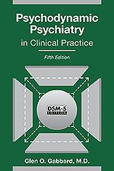 Psychodynamic Psychiatry in Clinical Practice, 5th ed.(DSM-5 ed.) (Vital Source E-Book)
