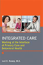Integrated Care- Working at the Interface of Primary Care & BehavioralHealth(Vital Source E-Book)