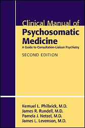Clinical Manual of Psychosomatic Medicine, 2nd ed.- A Guide to Consultation-Liaison Psychiatry(Vital Source E-Book)