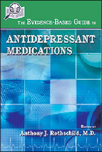 Evidence-Based Guide to Antidepressant Medications(Vital Source E-Book)