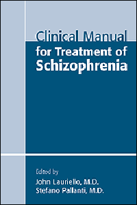 Clinical Manual for Treatment of Schizophrenia(Vital Source E-Book)