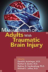Management of Adults with Traumatic Brain Injury(Vital Source E-Book)