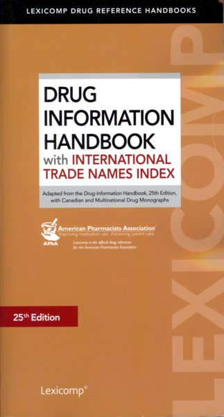 Drug Information Handbook, 25th ed.- With International Trade Names Index