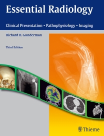Essential Radiology, 3rd ed.- Clinical Presentation, Pathophysiology, Imaging