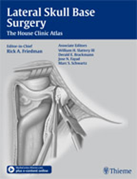 Lateral Skull Base Surgery- House Clinic Atlas