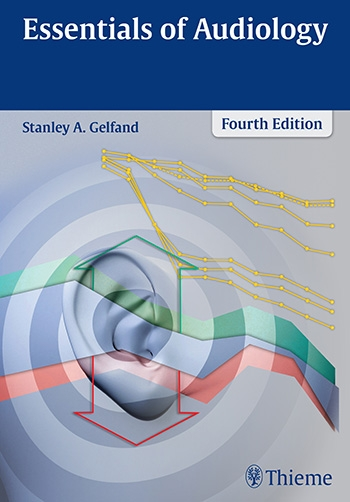 Essentials of Audiology, 4th ed.