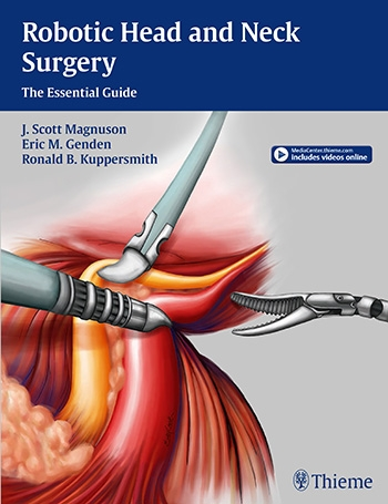 Robotic Head & Neck Surgery- The Essential Guide