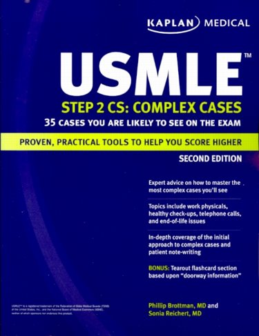 USMLE Step 2 CS, Complex Cases, 2nd ed.- 35 Cases You are Likely to See on the Exam