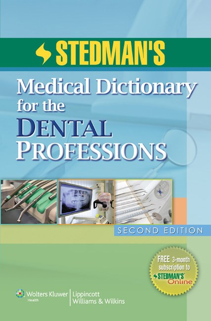 Stedman's Medical Dictionary for the Dental Professions, 2nd ed.