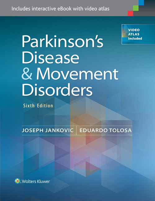 Parkinson's Disease & Movement Disorders, 6th ed.