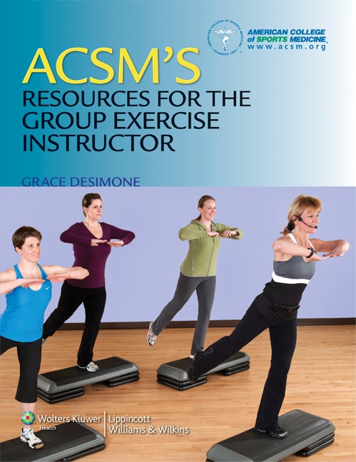 ACSM's Resources for the Group Exercise Instructor(American College of Sports Medicine)