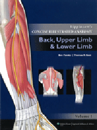 Lippincott's Concise Illustrated Anatomy, Vol.1- Back, Upper Limb & Lower Limb