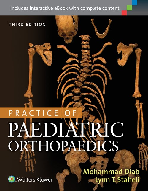 Practice of Paediatric Orthopaedics, 3rd ed.
