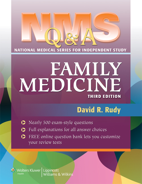 NMS Q&A Family Medicine, 3rd ed.
