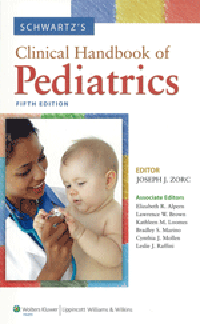 Schwartz's Clinical Handbook of Pediatrics, 5th ed.