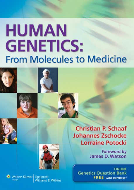 Human Genetics- From Molecules to Medicine