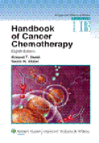 Handbook of Cancer Chemotherapy, 8th ed.