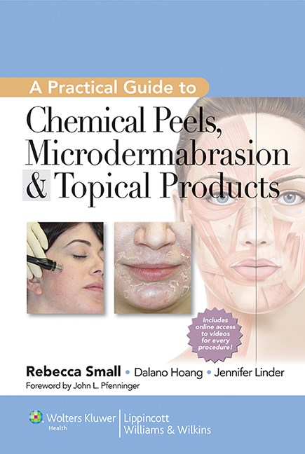 Practical Guide to Chemical Peels, Microdermabrasion &Topical Products