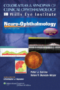 Color Atlas & Synopsis of Clinical Ophthalmology- Wills Eye Institute - Neuro-Ophthalmology, 2nd ed.