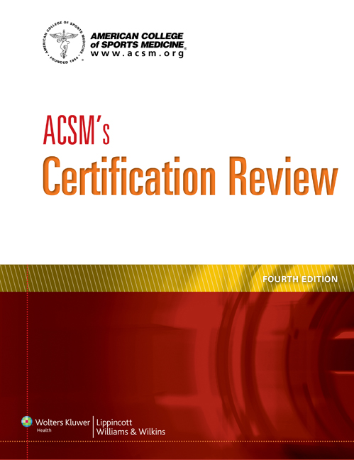 ACSM's Certification Review, 4th ed.(American College of Sports Medicine)