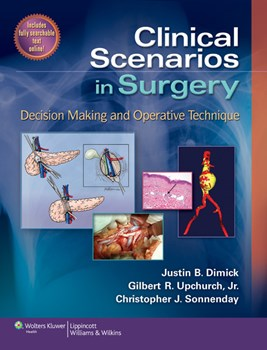 Clinical Scenarios in Surgery- Decision Making & Operative Techniques