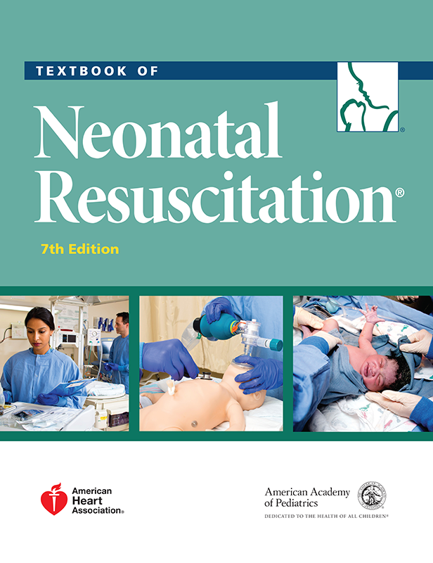 Textbook of Neonatal Resuscitation, 7th ed.
