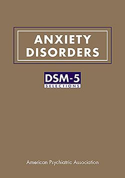 Anxiety Disorders- DSM-5 Selections