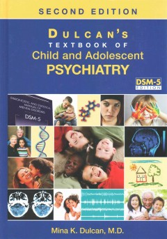 Dulcan's Textbook of Child & Adolescent Psychiatry,2nd ed.(Vital Source E-Book)