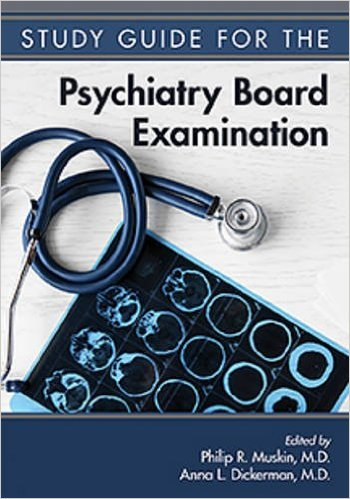 Study Guide to Psychiatry Board Examination