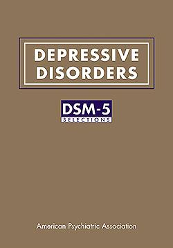 Depressive Disorders- DSM-5 Selections(Vital Source E-Book)