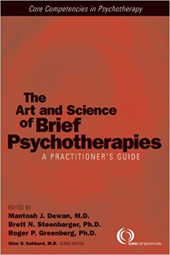 Art & Science of Brief Psychotherapies, 3rd ed.- A Practitioner's Guide
