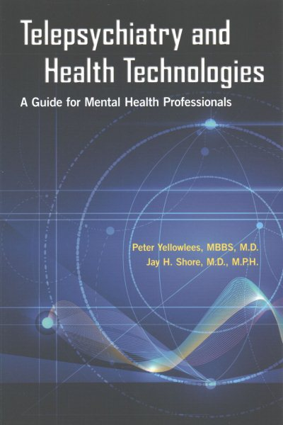 Telepsychiatry & Health Technologies- A Guide for Mental Health Professionals