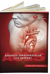 Advanced Cardiovascular Life Support(ACLS) ProviderManual, 4th ed. Professional