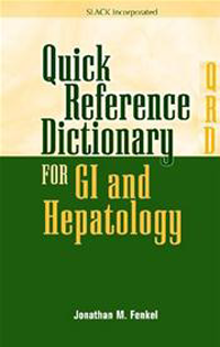 Quick Reference Dictionary for GI & Hepatology