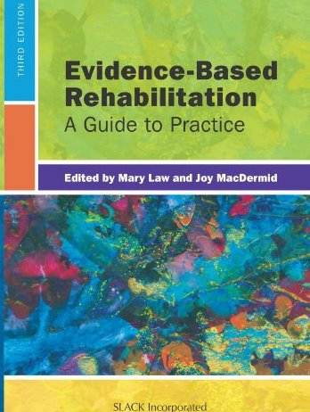 Evidence-Based Rehabilitation, 3rd ed.- A Guide to Practice