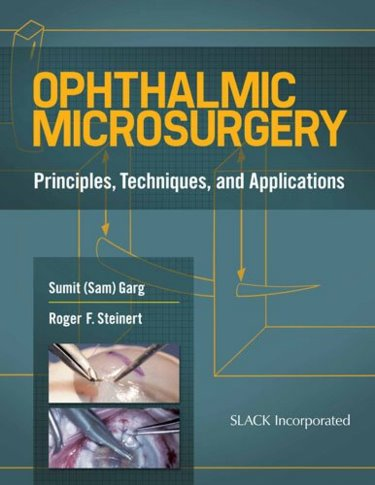 Ophthalmic Microsurgery- Principles, Techniques & Applications